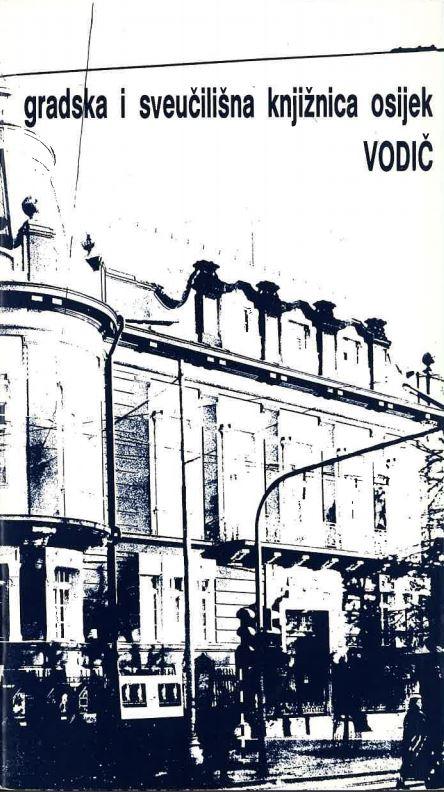 prikaz prve stranice dokumenta Gradska i sveučilišna knjižnica Osijek : 1949-1989. : vodič kroz knjižnicu