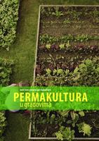 Permakultura u gradovima : vodič kroz osnove permakulture